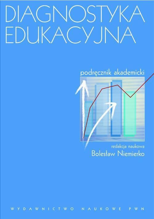 Diagnostyka edukacyjna. Podręcznik akademicki - Ebook (Książka na Kindle) do pobrania w formacie MOBI