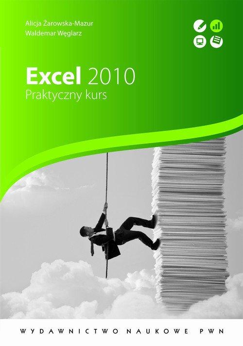 Excel 2010. Praktyczny kurs - Ebook (Książka na Kindle) do pobrania w formacie MOBI