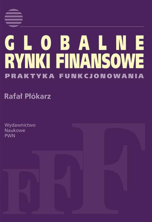 Globalne rynki finansowe - Ebook (Książka EPUB) do pobrania w formacie EPUB