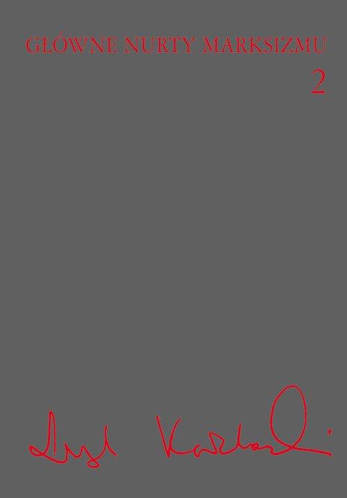 Główne nurty marksizmu. Tom 2 - Ebook (Książka EPUB) do pobrania w formacie EPUB