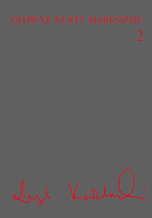 Główne nurty marksizmu. Tom 2 - Ebook (Książka na Kindle) do pobrania w formacie MOBI