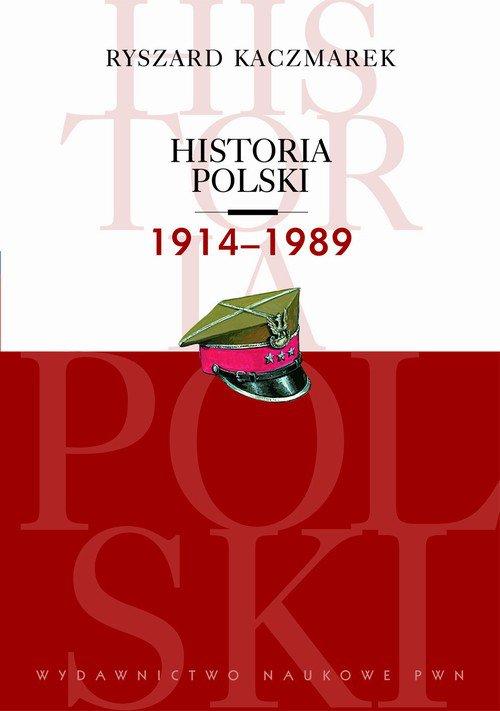 Historia Polski 1914-1989 - Ebook (Książka na Kindle) do pobrania w formacie MOBI