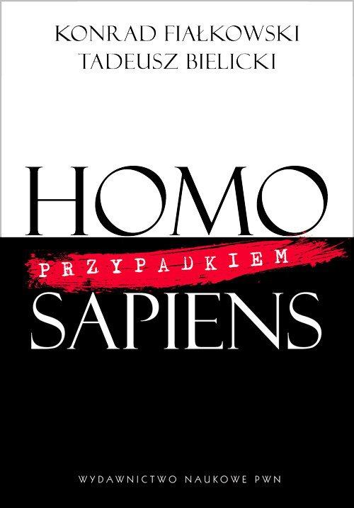Homo przypadkiem Sapiens - Ebook (Książka na Kindle) do pobrania w formacie MOBI