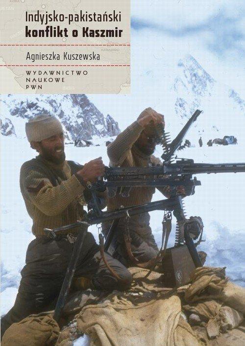 Indyjsko-pakistański konflikt o Kaszmir - Ebook (Książka na Kindle) do pobrania w formacie MOBI