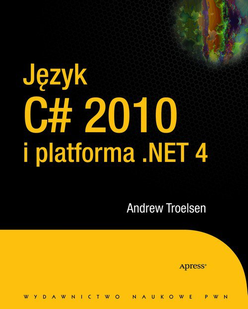 Język C# 2010 i platforma .NET 4.0 - Ebook (Książka na Kindle) do pobrania w formacie MOBI