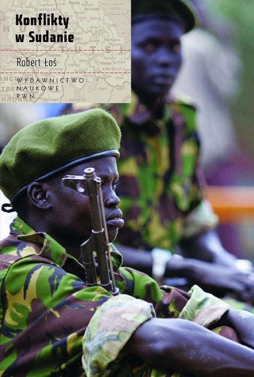 Konflikty w Sudanie - Ebook (Książka EPUB) do pobrania w formacie EPUB