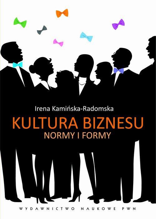 Kultura biznesu. Normy i formy - Ebook (Książka na Kindle) do pobrania w formacie MOBI