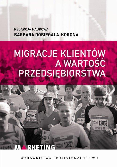 Migracje klientów a wartość przedsiębiorstwa - Ebook (Książka na Kindle) do pobrania w formacie MOBI
