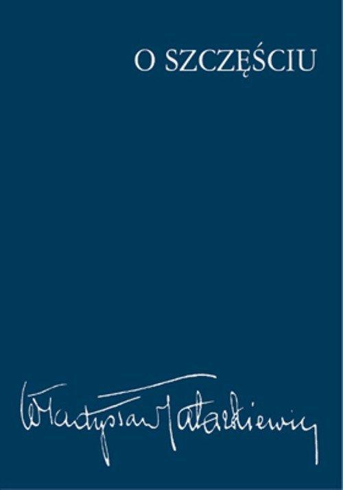 O szczęściu - Ebook (Książka na Kindle) do pobrania w formacie MOBI