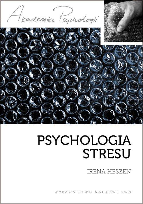 Psychologia stresu - Ebook (Książka EPUB) do pobrania w formacie EPUB
