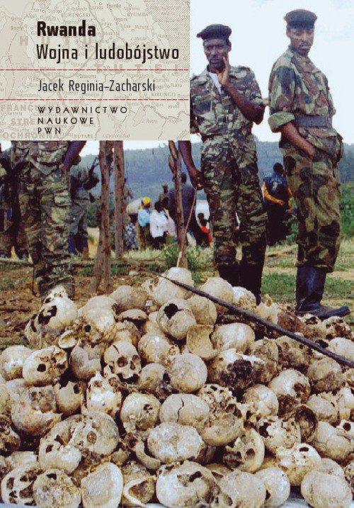 Rwanda. Wojna i ludobójstwo - Ebook (Książka na Kindle) do pobrania w formacie MOBI