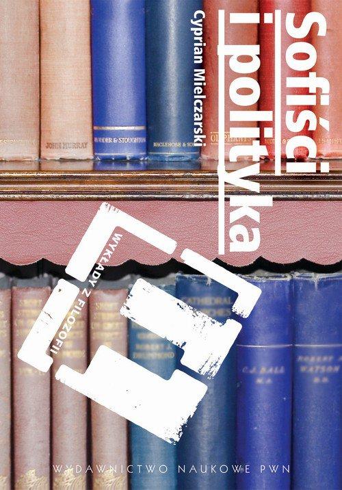 Sofiści i polityka - Ebook (Książka na Kindle) do pobrania w formacie MOBI
