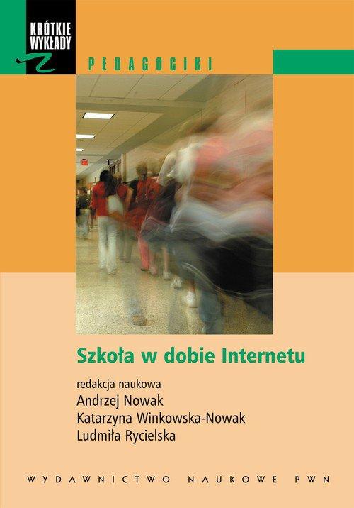 Szkoła w dobie Internetu - Ebook (Książka EPUB) do pobrania w formacie EPUB