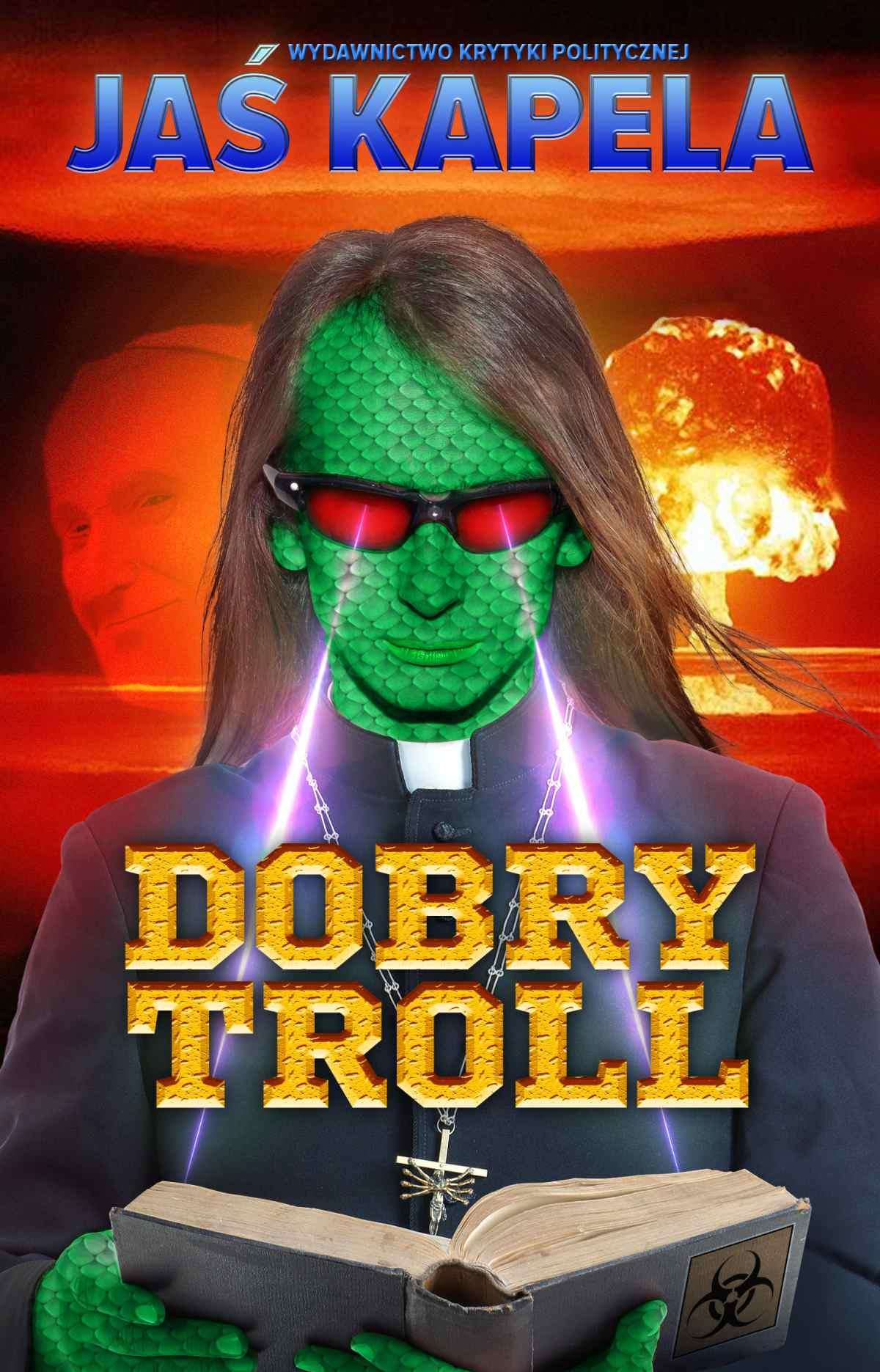 Dobry troll - Ebook (Książka EPUB) do pobrania w formacie EPUB