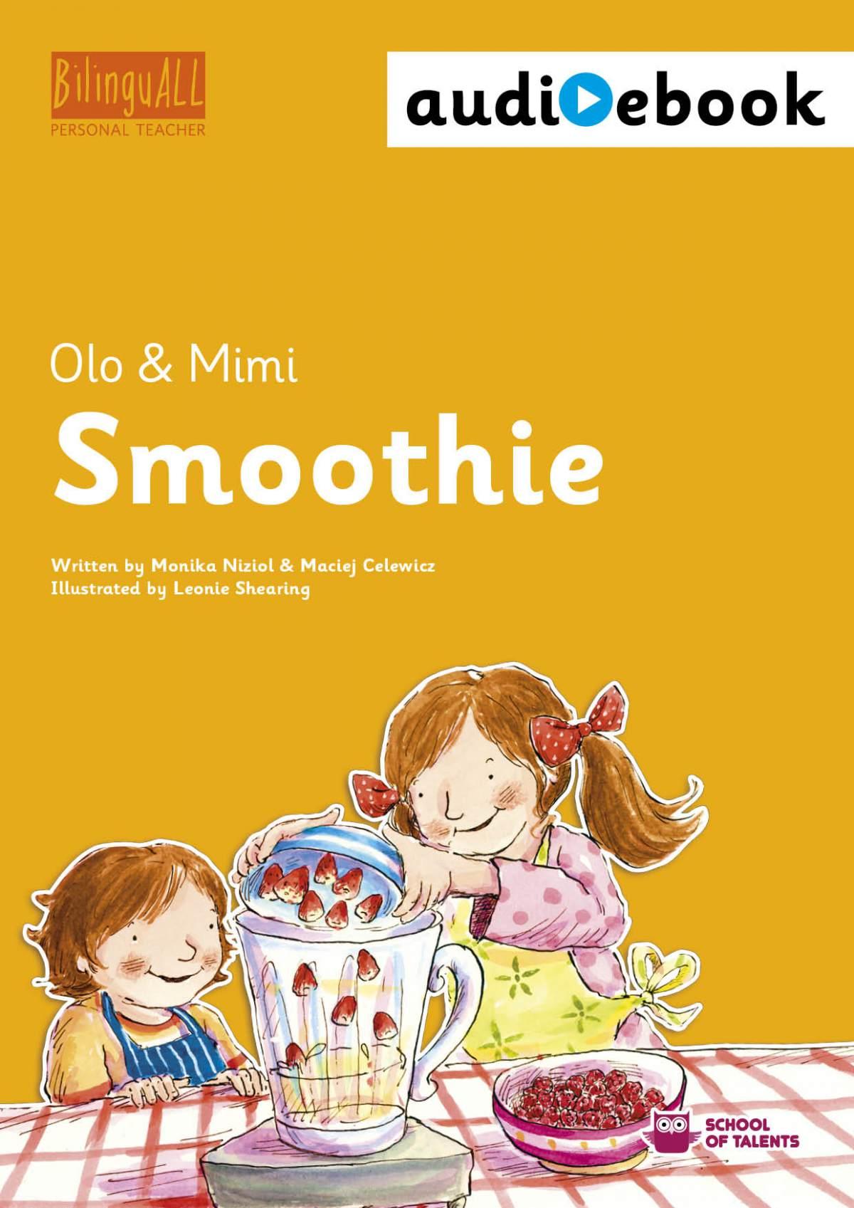 Smoothie. Ebook + audiobook. Nauka angielskiego dla dzieci 2-7 lat - Ebook (Książka na Kindle) do pobrania w formacie MOBI