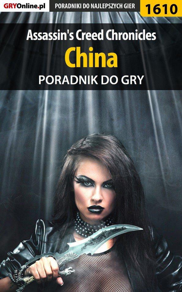Assassin's Creed Chronicles: China - poradnik do gry - Ebook (Książka EPUB) do pobrania w formacie EPUB