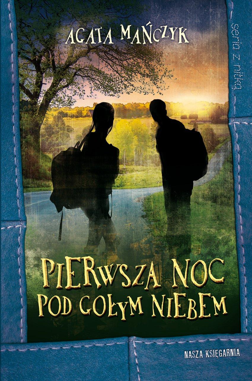 Pierwsza noc pod gołym niebem - Ebook (Książka na Kindle) do pobrania w formacie MOBI