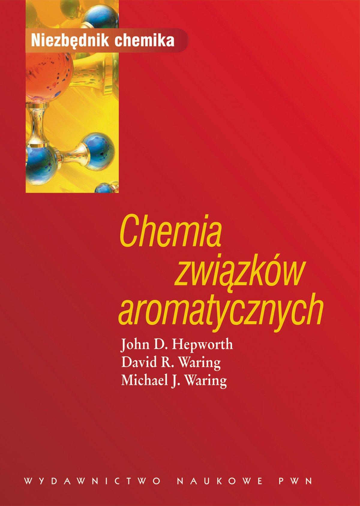 Chemia związków aromatycznych - Ebook (Książka EPUB) do pobrania w formacie EPUB
