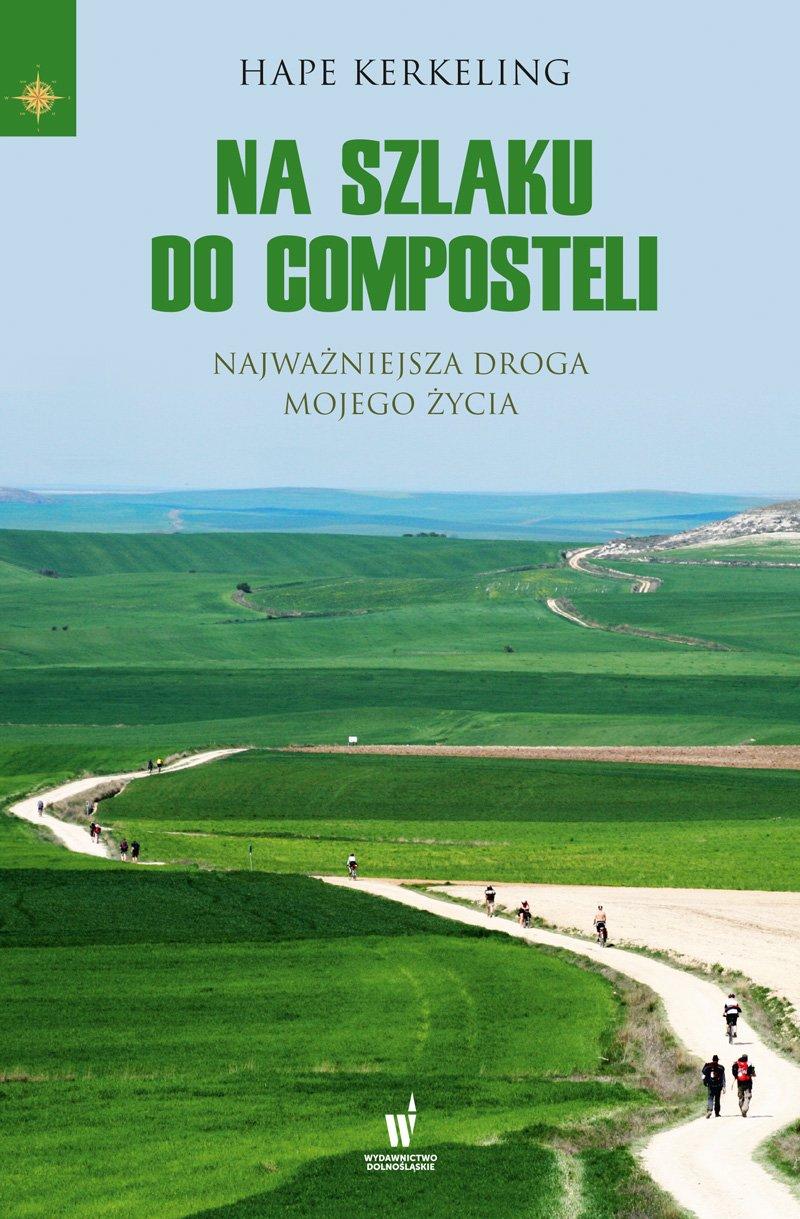 Na szlaku do Composteli - Ebook (Książka EPUB) do pobrania w formacie EPUB