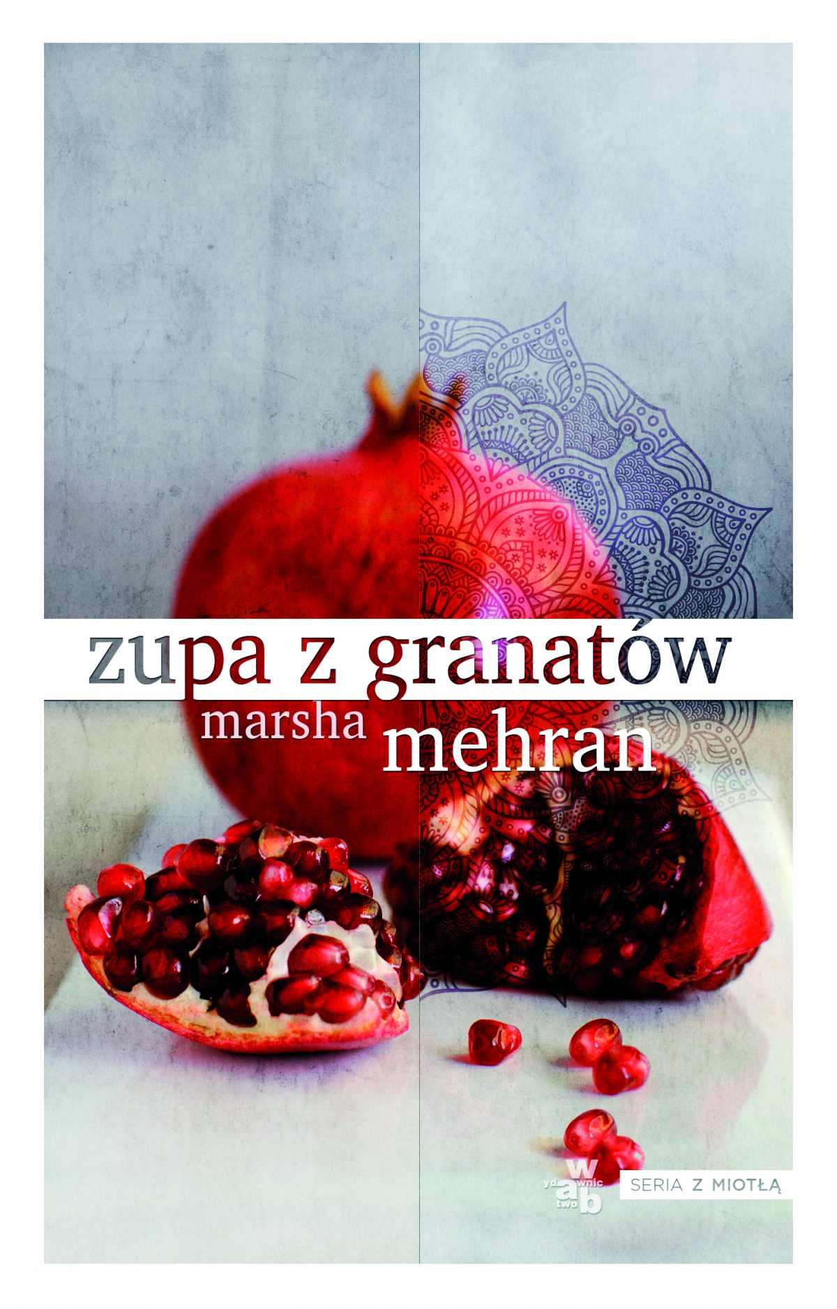 Zupa z granatów - Ebook (Książka na Kindle) do pobrania w formacie MOBI