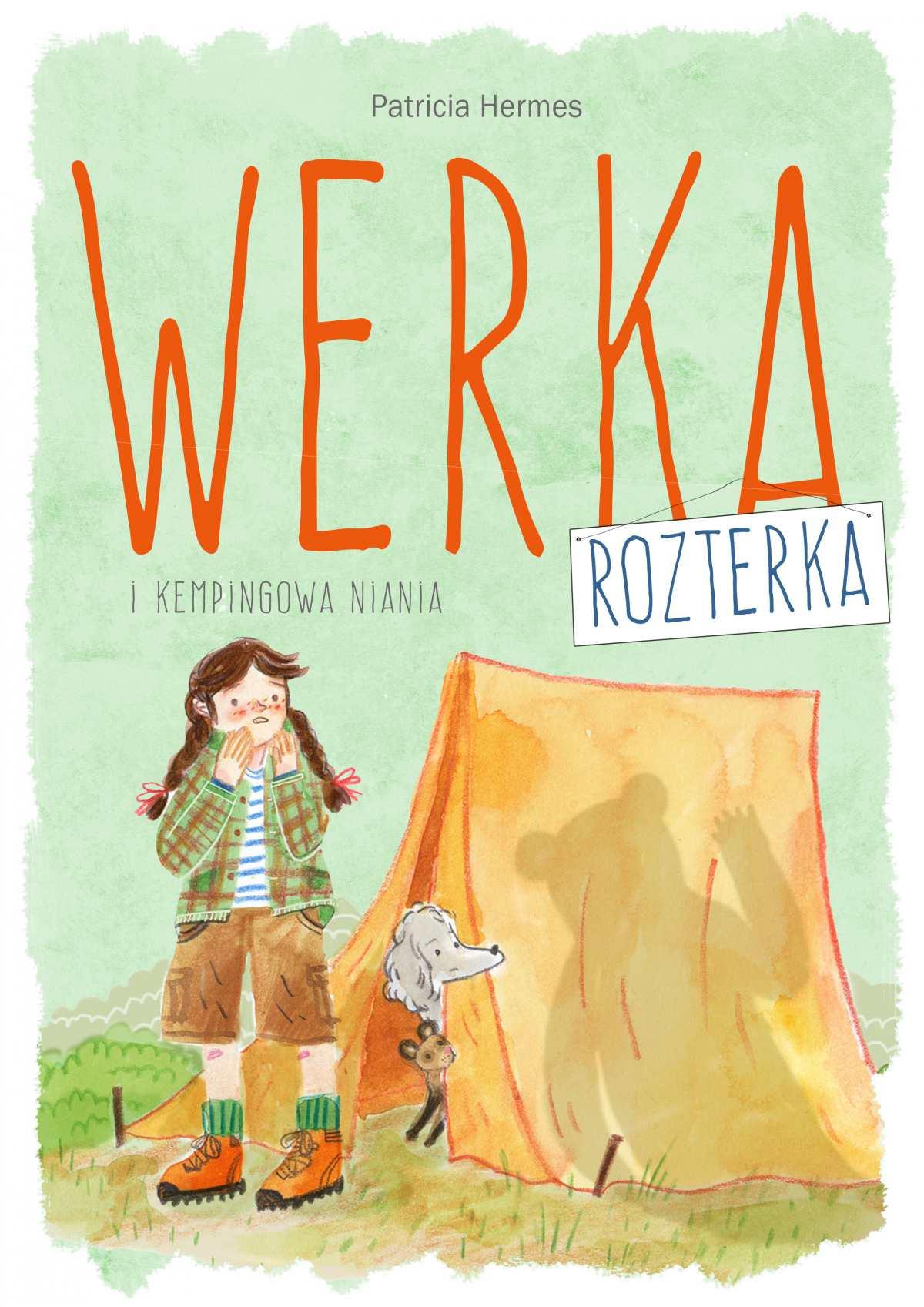 Werka Rozterka i kempingowa niania - Ebook (Książka na Kindle) do pobrania w formacie MOBI