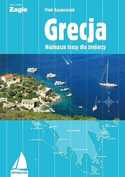 Grecja. Najlepsze trasy dla żeglarzy - Ebook (Książka PDF) do pobrania w formacie PDF