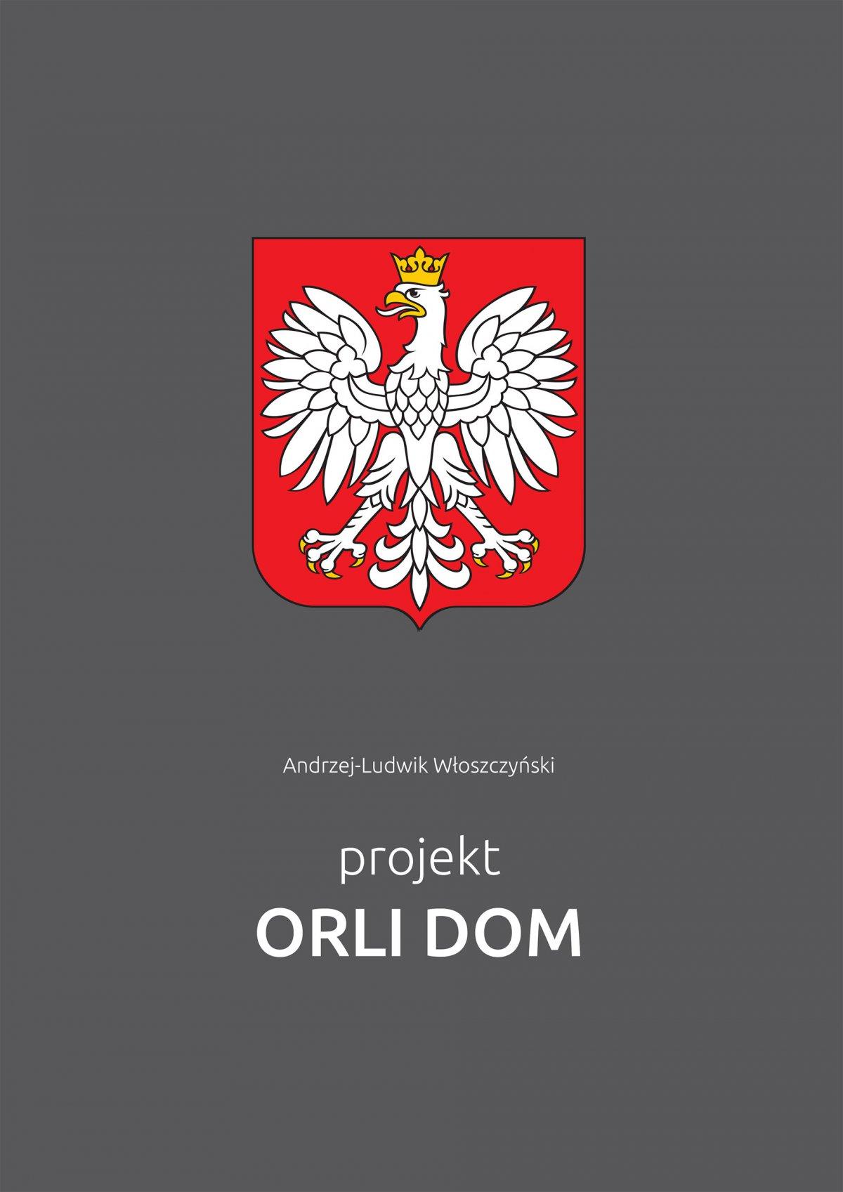 Projekt Orli Dom - Ebook (Książka PDF) do pobrania w formacie PDF