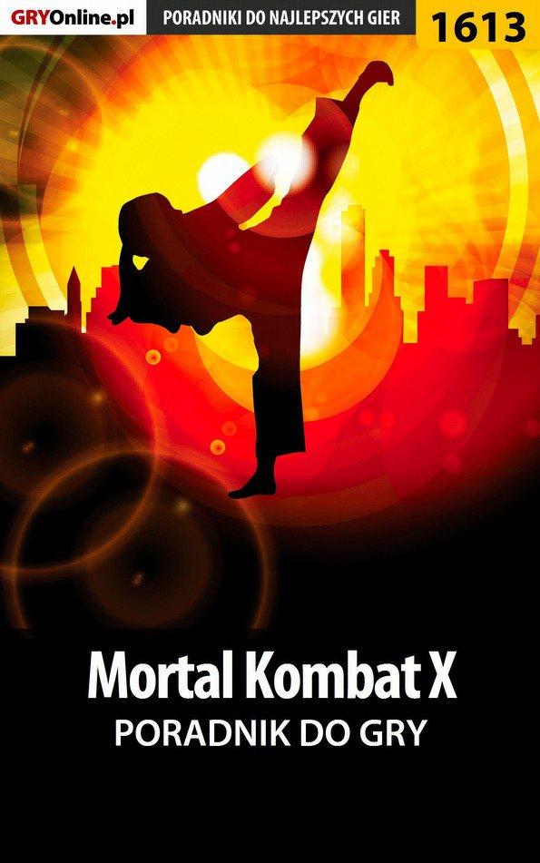 Mortal Kombat X - poradnik do gry - Ebook (Książka EPUB) do pobrania w formacie EPUB