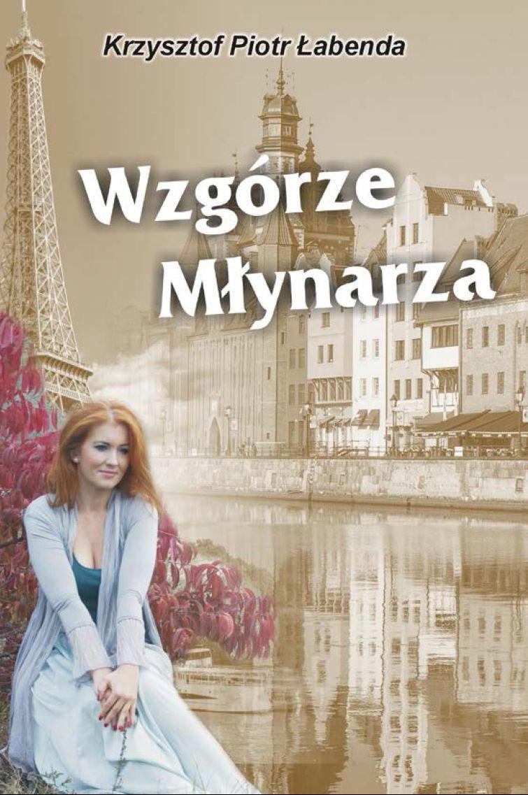 Wzgórze Młynarza - Ebook (Książka EPUB) do pobrania w formacie EPUB