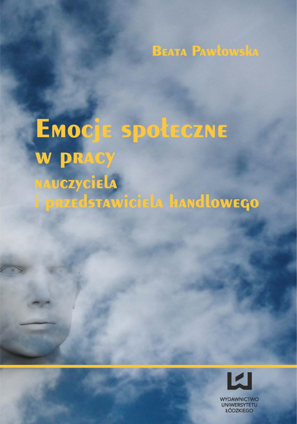 Emocje społeczne w pracy nauczyciela i przedstawiciela handlowego - Ebook (Książka PDF) do pobrania w formacie PDF