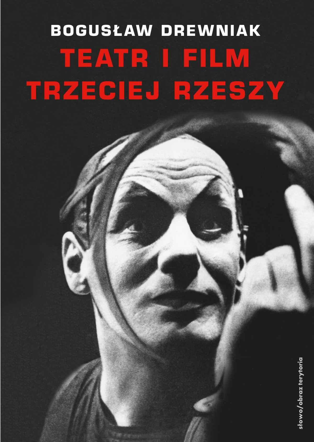 Teatr i film Trzeciej Rzeszy. W systemie hitlerowskiej propagandy - Ebook (Książka na Kindle) do pobrania w formacie MOBI