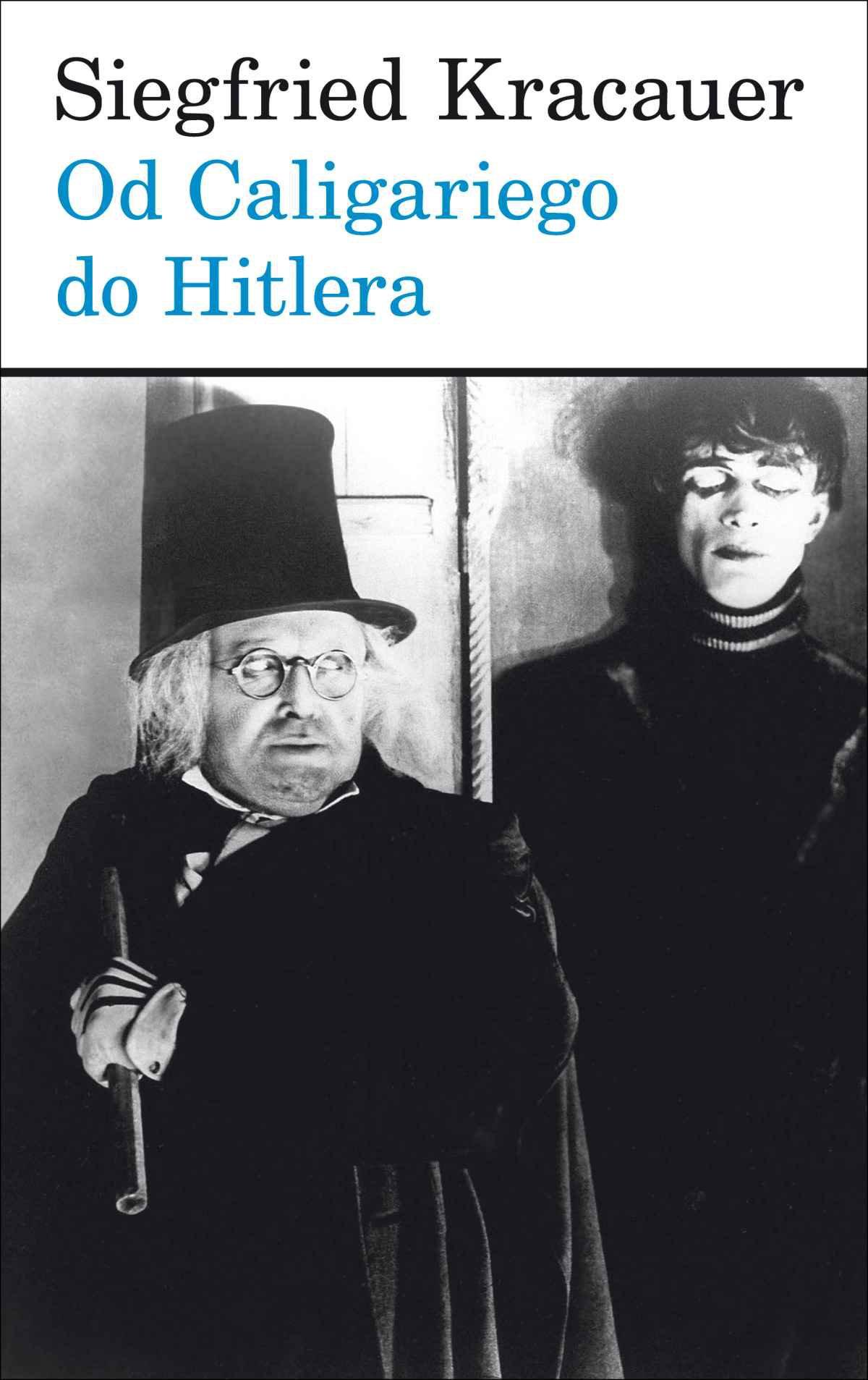 Od Caligariego do Hitlera. Z psychologii filmu niemieckiego - Ebook (Książka EPUB) do pobrania w formacie EPUB
