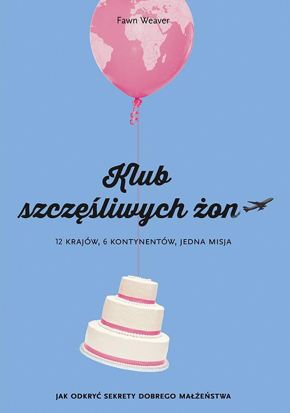 Klub szczęśliwych żon - Ebook (Książka EPUB) do pobrania w formacie EPUB