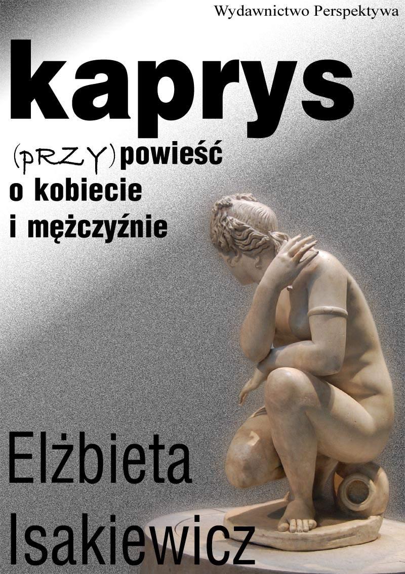 Kaprys (przy)powieść o kobiecie i mężczyźnie - Ebook (Książka na Kindle) do pobrania w formacie MOBI