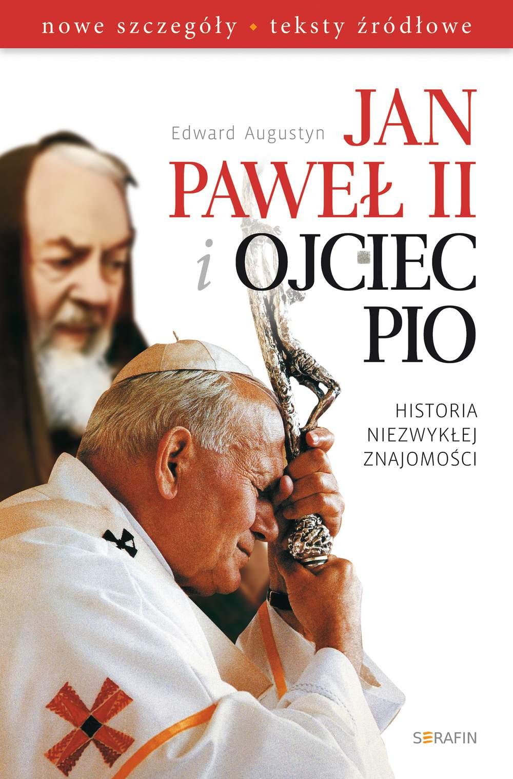 Jan Paweł II i Ojciec Pio. Historia niezwykłej znajomości - Ebook (Książka EPUB) do pobrania w formacie EPUB
