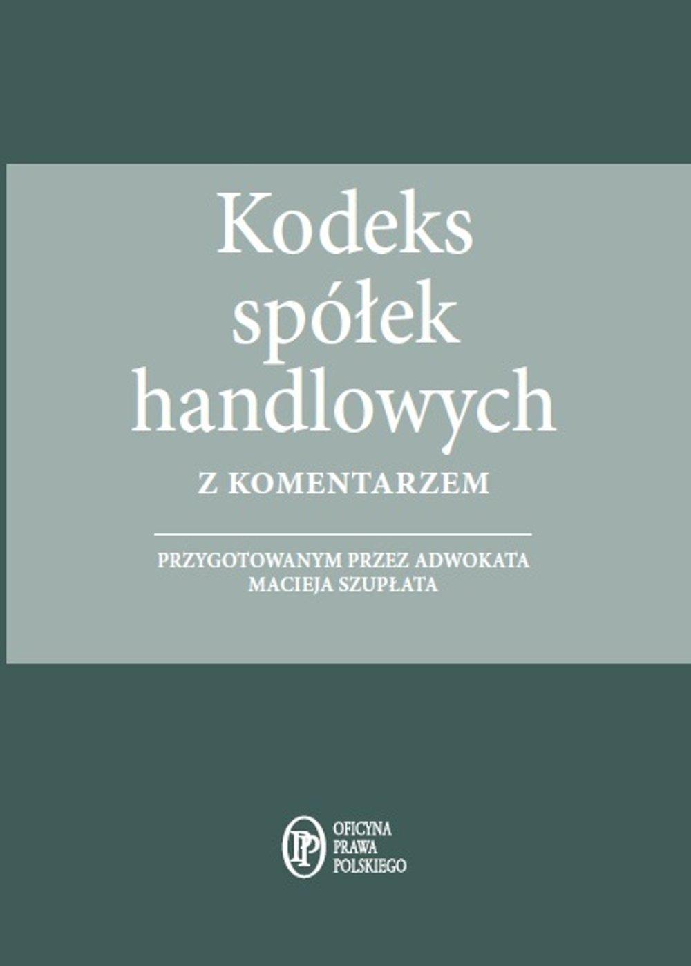 Kodeks spółek handlowych z komentarzem - stan prawny na  1.04.2015 - Ebook (Książka EPUB) do pobrania w formacie EPUB