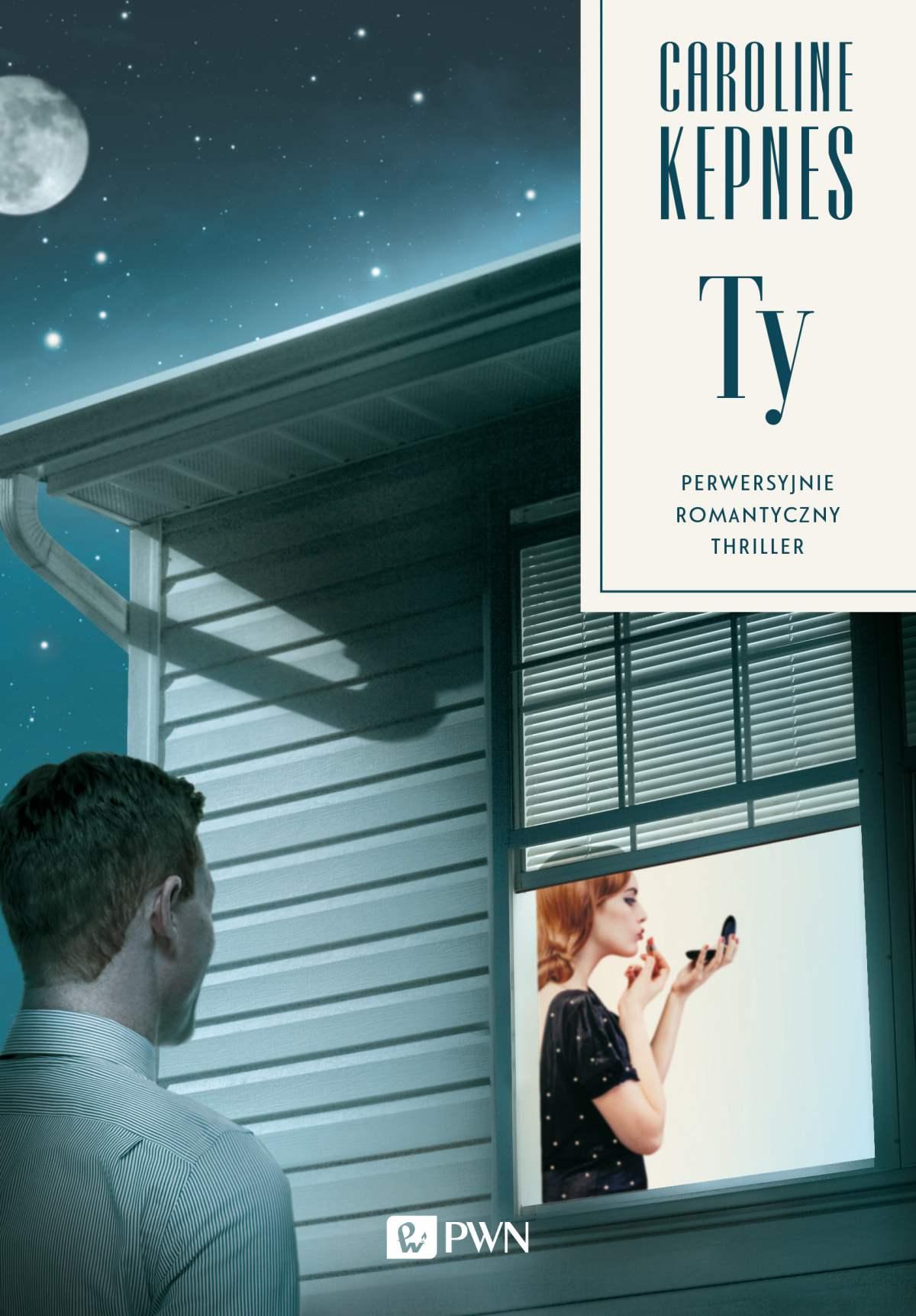 Ty. Perwersyjnie, romantyczny, thriller - Ebook (Książka na Kindle) do pobrania w formacie MOBI
