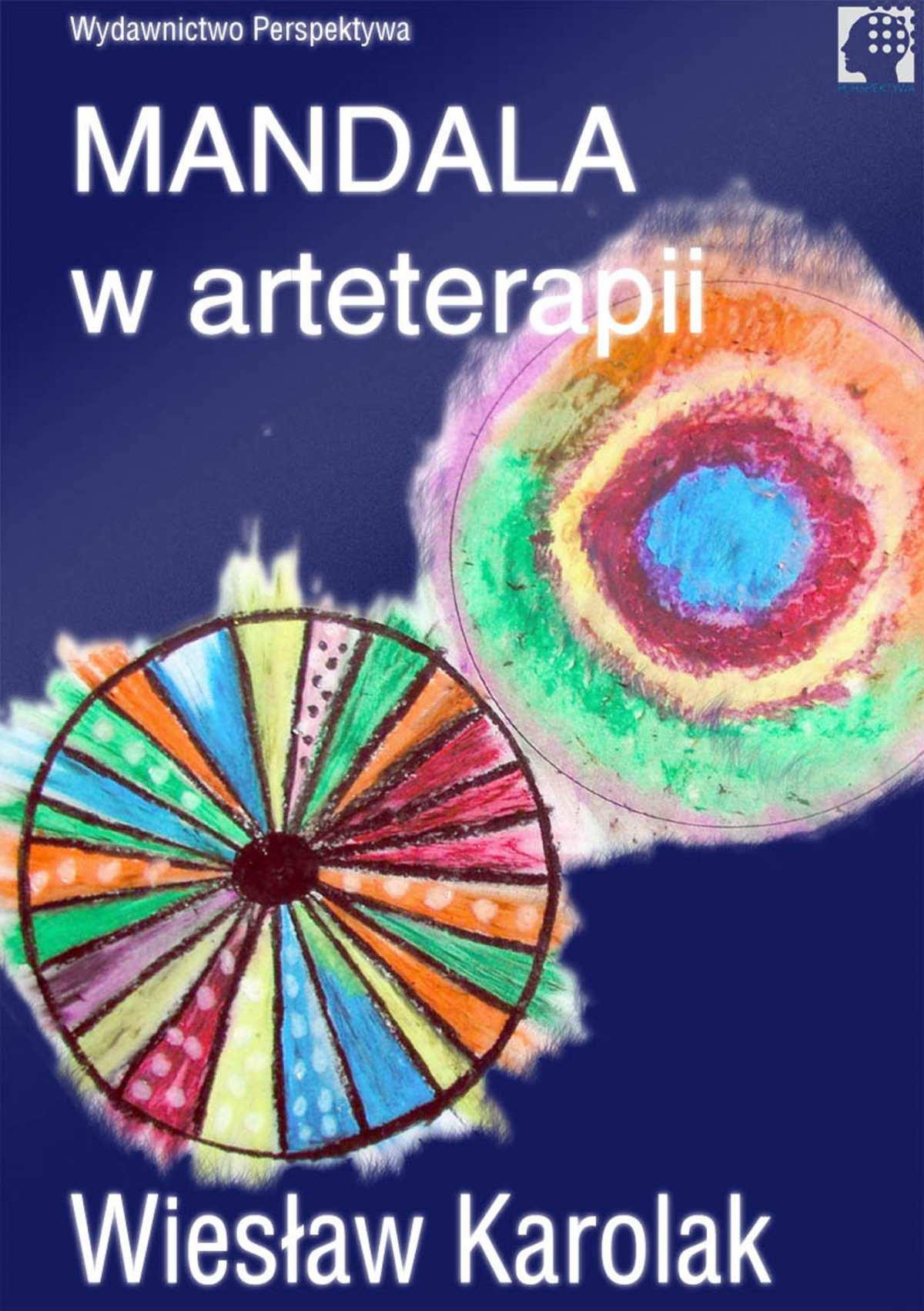Mandala w arteterapii - Ebook (Książka na Kindle) do pobrania w formacie MOBI