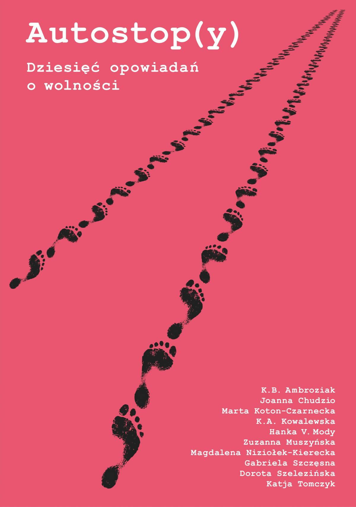 Autostop(y) - Dziesięć opowiadań o wolności - Ebook (Książka na Kindle) do pobrania w formacie MOBI