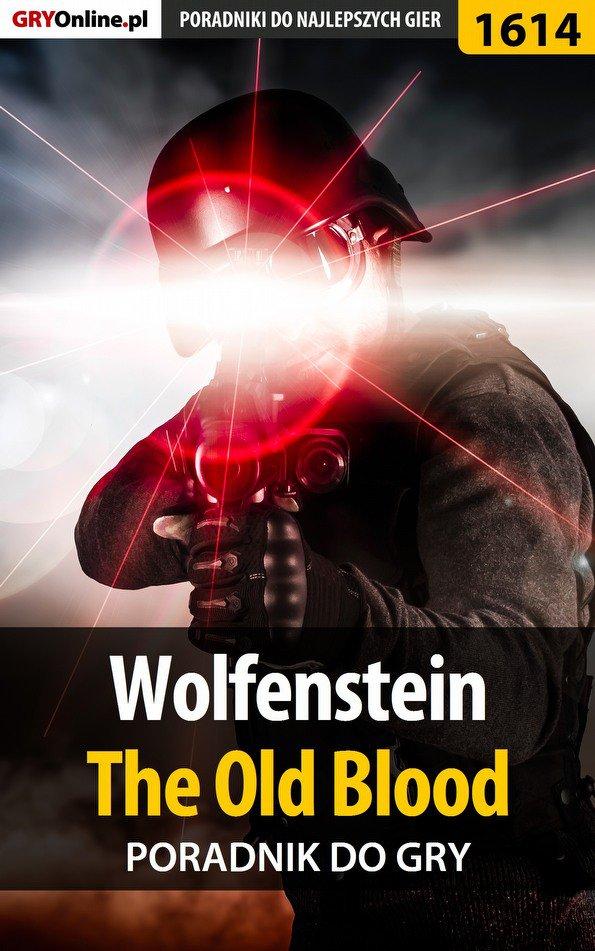 Wolfenstein: The Old Blood - poradnik do gry - Ebook (Książka PDF) do pobrania w formacie PDF