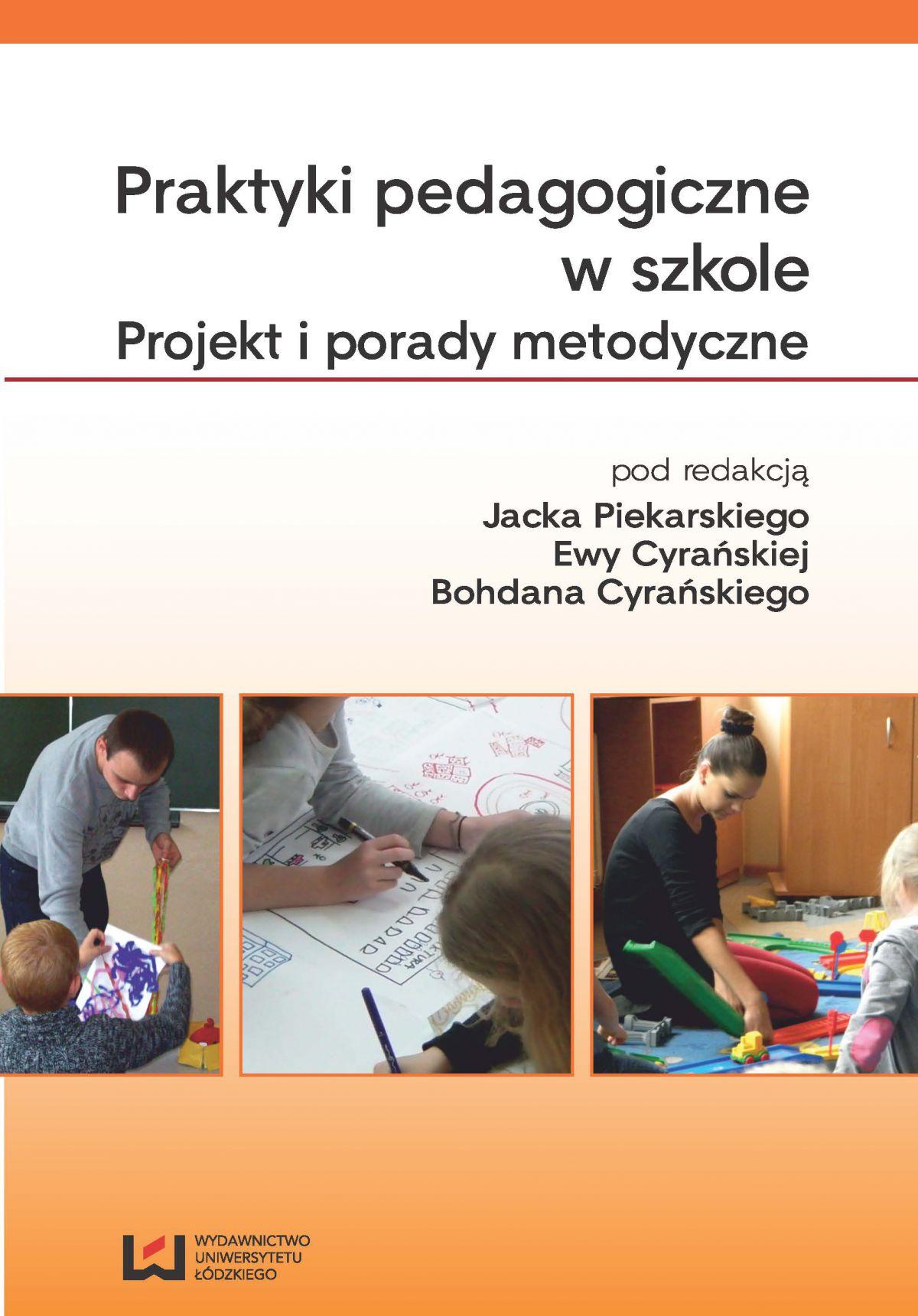 Praktyki pedagogiczne w szkole. Projekt i porady metodyczne - Ebook (Książka PDF) do pobrania w formacie PDF