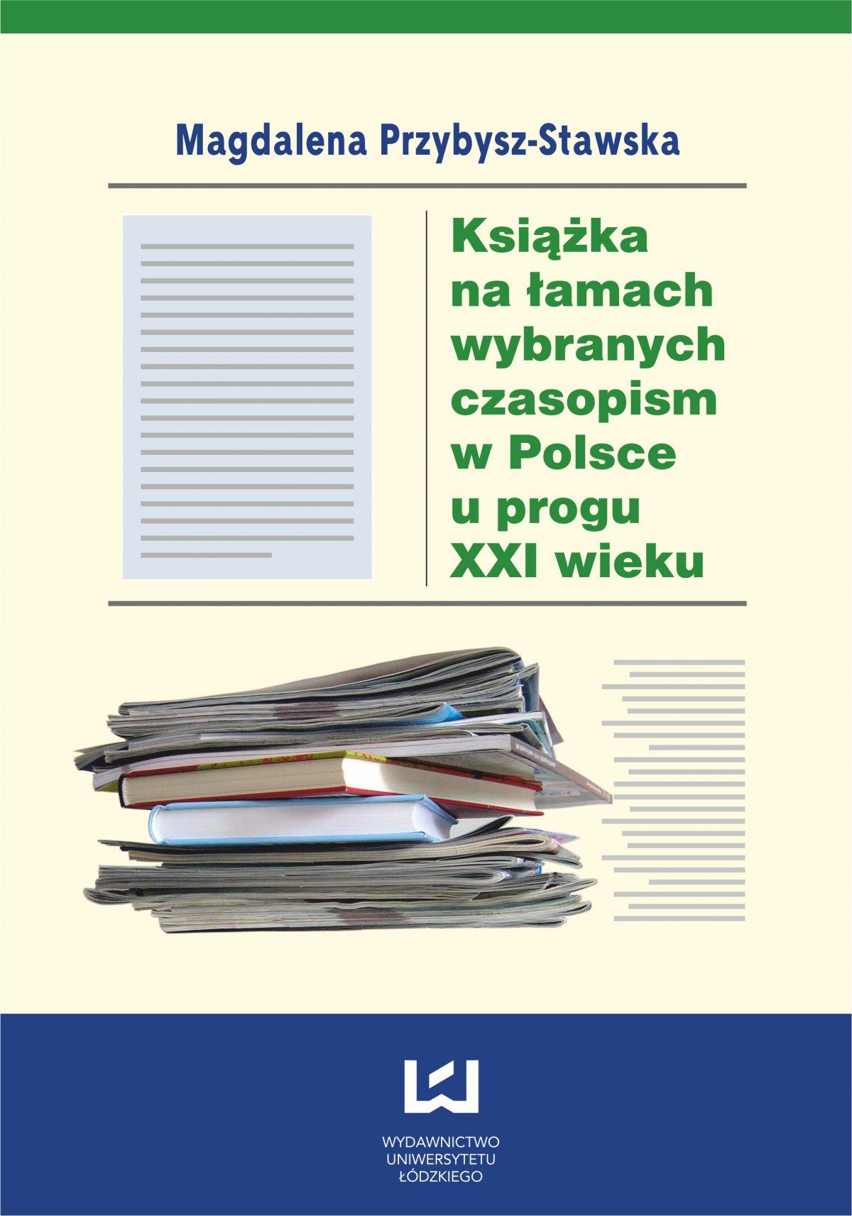 Książka na łamach wybranych czasopism w Polsce u progu XXI wieku - Ebook (Książka PDF) do pobrania w formacie PDF
