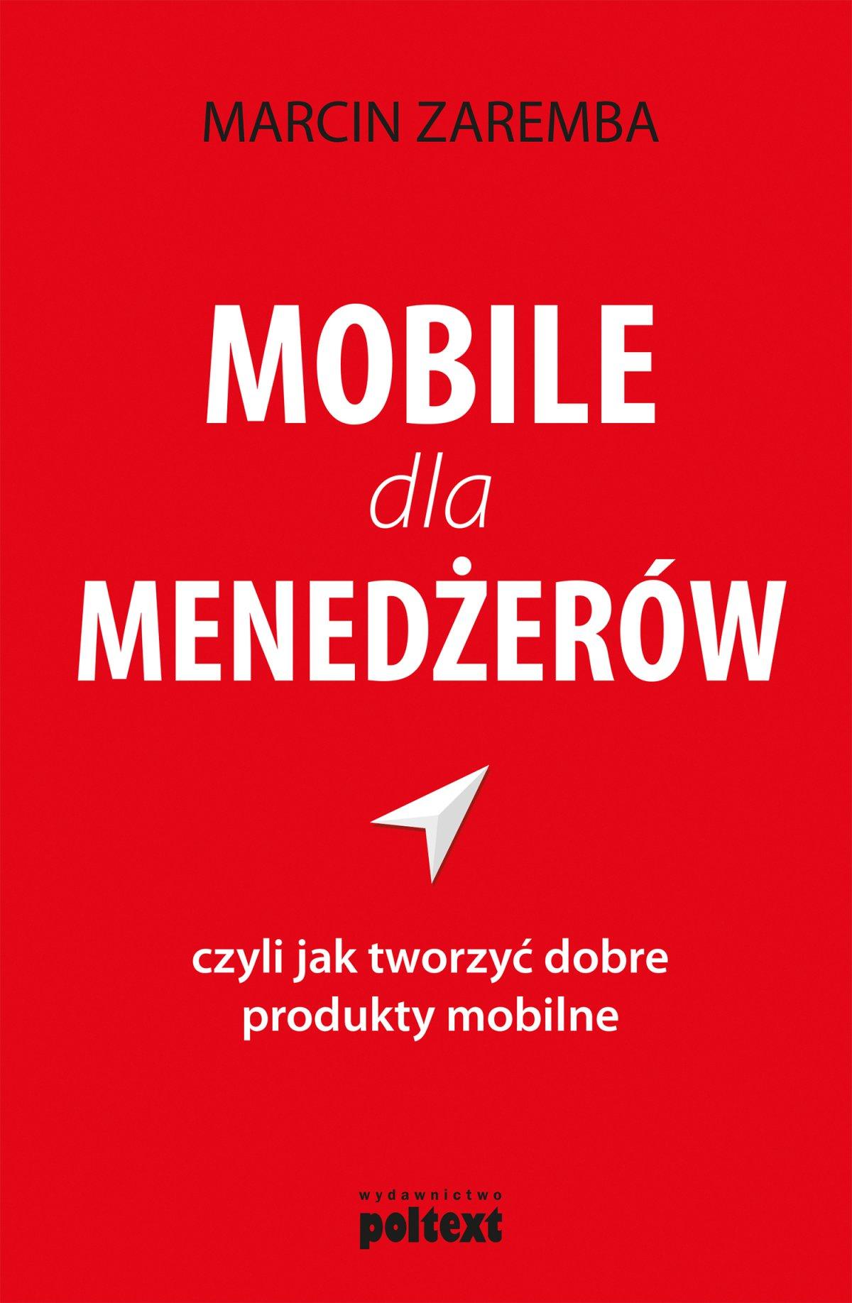 Mobile dla menedżerów - Ebook (Książka EPUB) do pobrania w formacie EPUB
