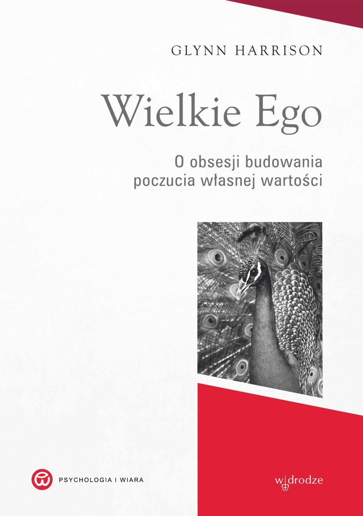 Wielkie Ego. O obsesji budowania własnej wartości - Ebook (Książka EPUB) do pobrania w formacie EPUB