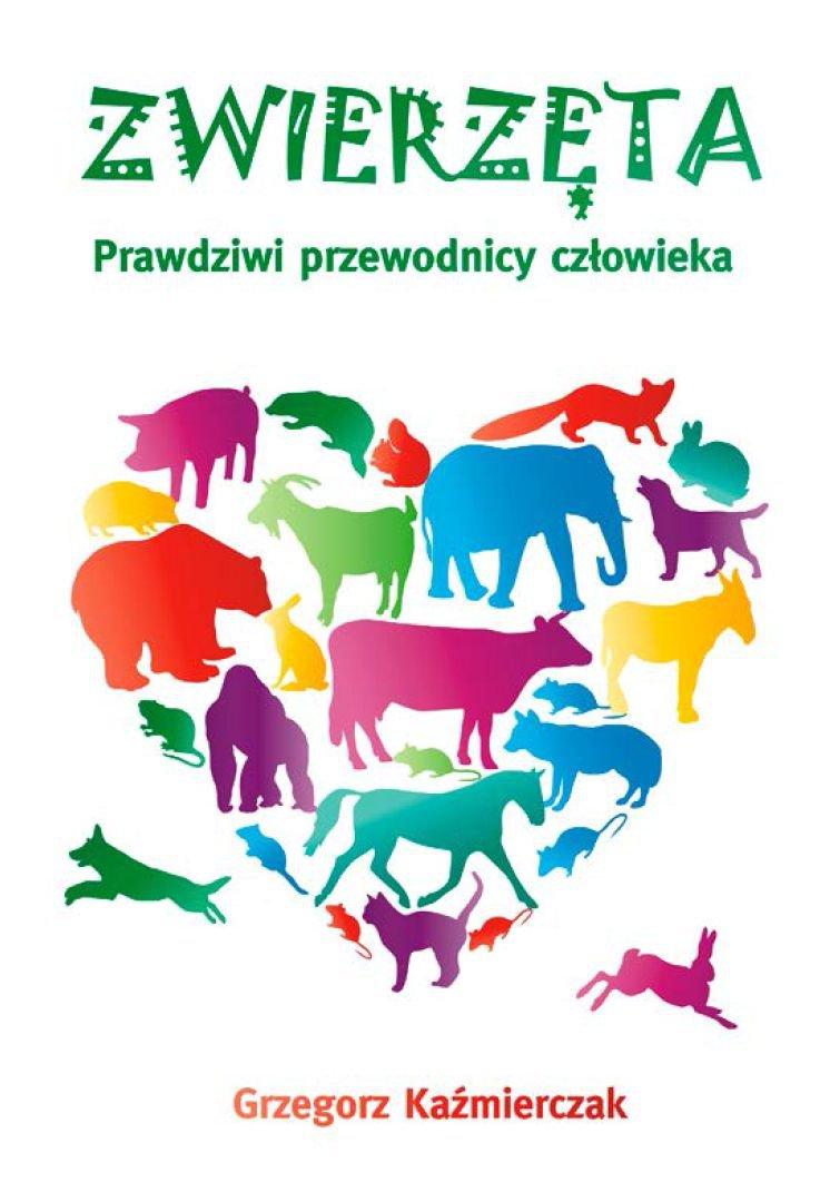 Zwierzęta. Prawdziwi przewodnicy człowieka - Ebook (Książka EPUB) do pobrania w formacie EPUB
