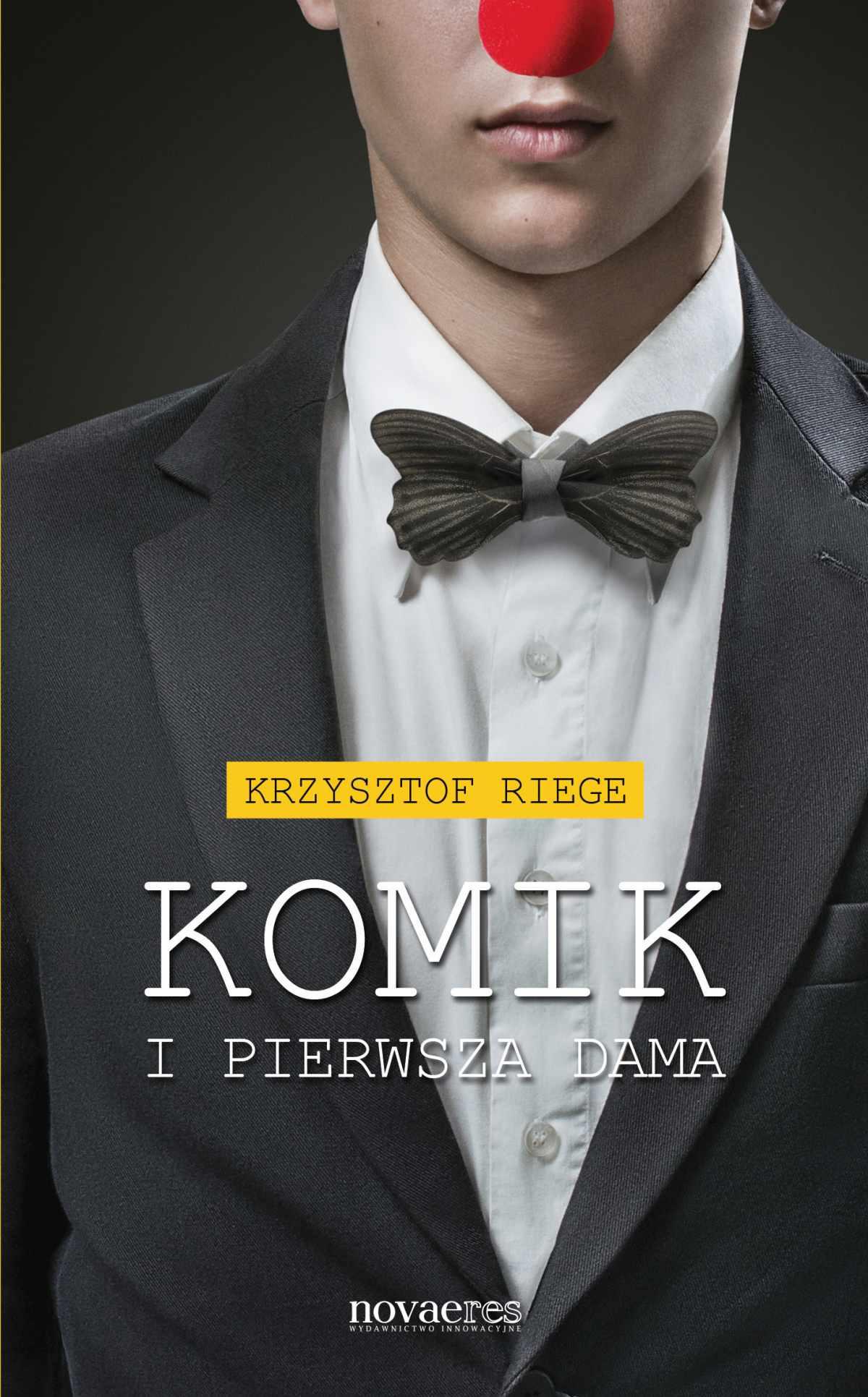 Komik i pierwsza dama - Ebook (Książka EPUB) do pobrania w formacie EPUB