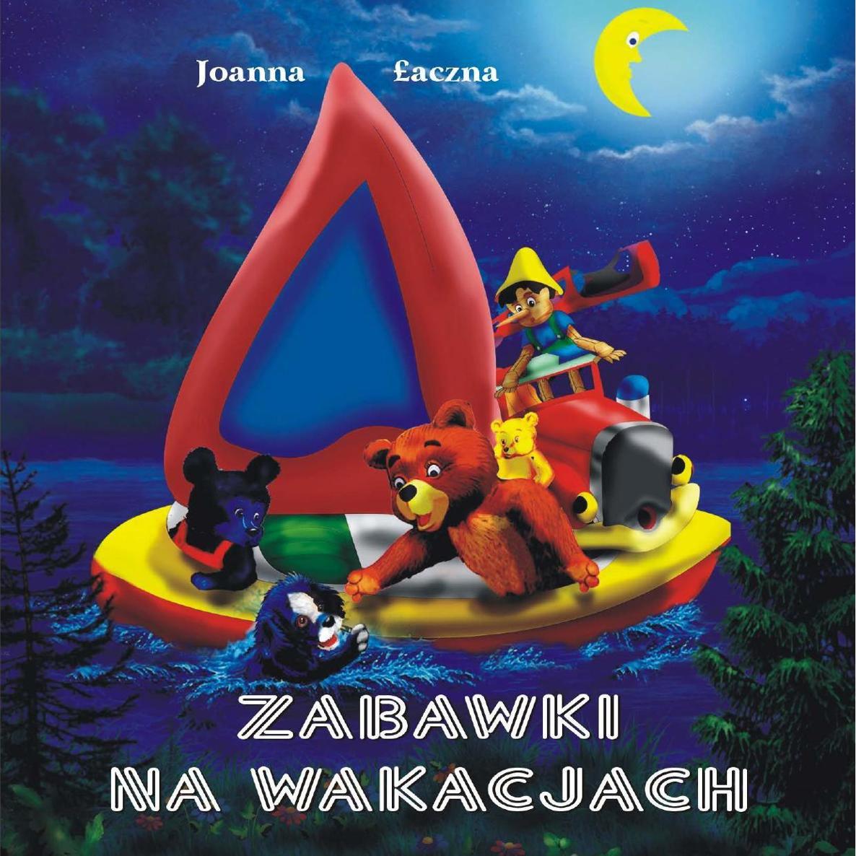 Zabawki na wakacjach - Ebook (Książka EPUB) do pobrania w formacie EPUB