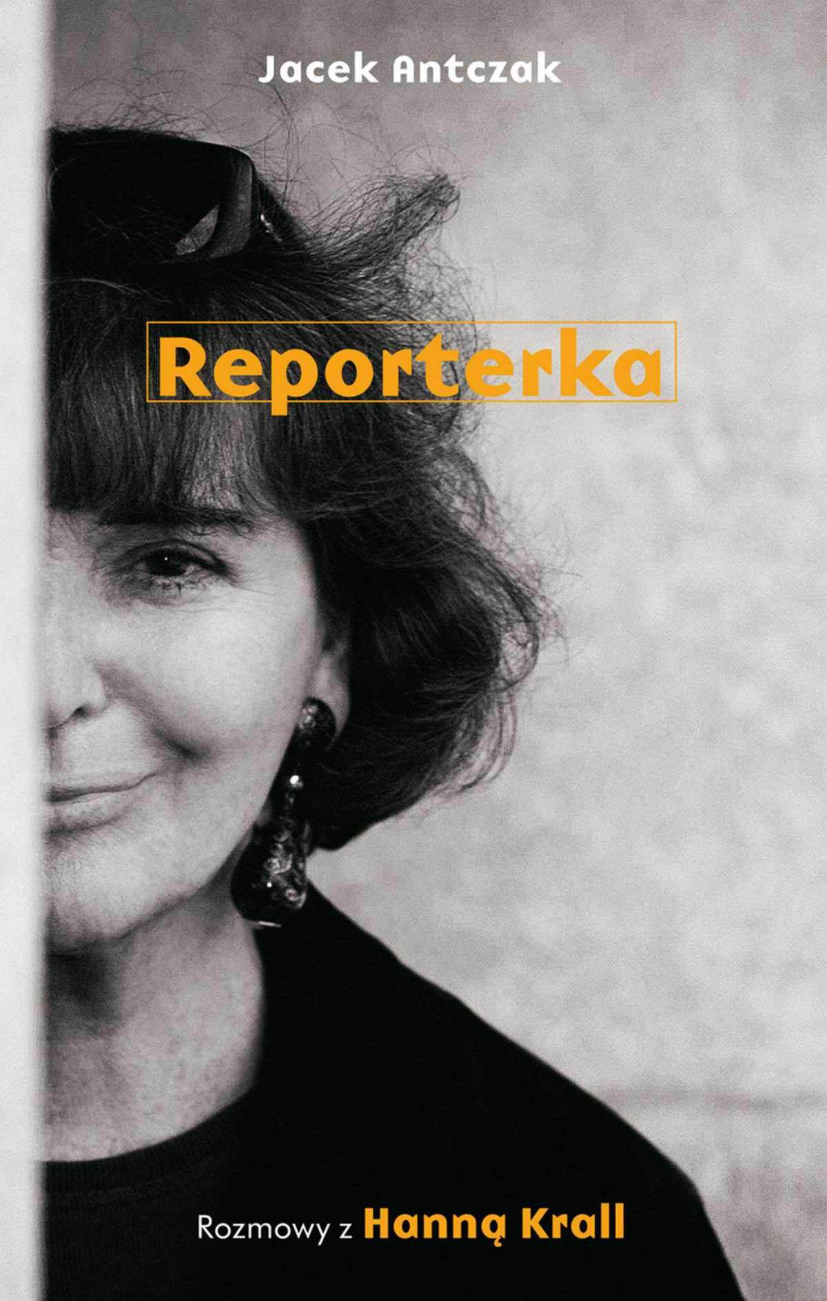 Reporterka. Rozmowy z Hanną Krall - Ebook (Książka na Kindle) do pobrania w formacie MOBI