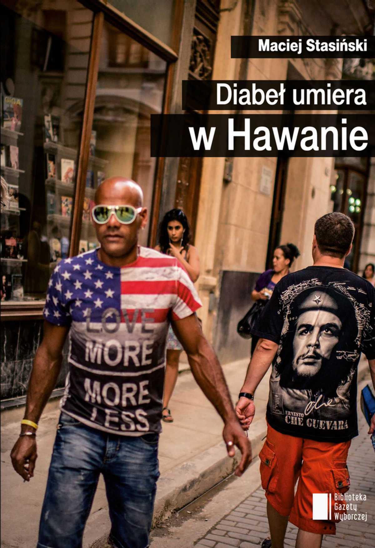 Diabeł umiera w Hawanie - Ebook (Książka EPUB) do pobrania w formacie EPUB