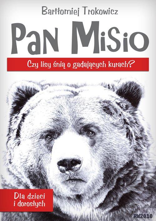 Pan Misio – czy lisy śnią o gadających kurach? - Ebook (Książka EPUB) do pobrania w formacie EPUB